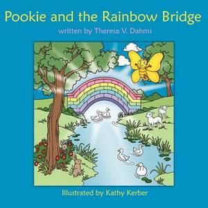 Pookie and the Rainbow Bridge