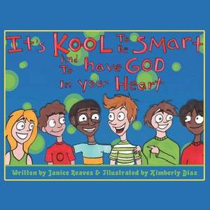 It's Kool to be Smart and to Have God...
