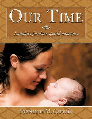 Our Time: Lullabies for Those Special Moments