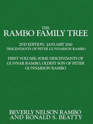 The Rambo Family Tree, Volume 1: Some Descendants of Gunnar Rambo, Oldest Son of Peter Gunnarson Rambo