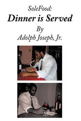 SoleFood: Dinner is Served