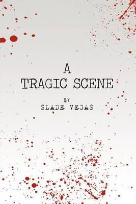 A Tragic Scene