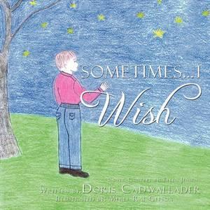 Sometimes... I Wish
