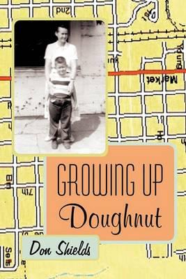 Growing Up Doughnut
