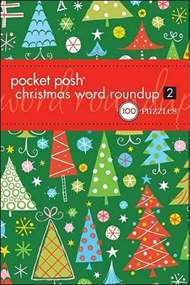 Pocket Posh Christmas Word Roundup 2: 100 Puzzles