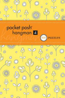 Pocket Posh Hangman 4: 100 Puzzles