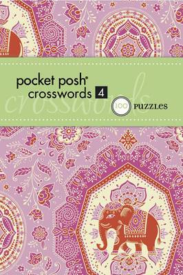 Pocket Posh Crosswords 4: 75 Puzzles