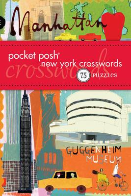 Pocket Posh New York Crosswords: 75 Puzzles