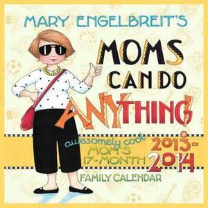 Mary Engelbreit's Moms Can Do Anything! 2014 Family Organiser