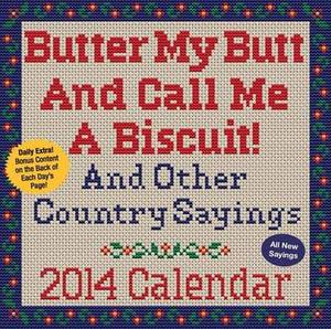 Butter My Butt and Call Me a Biscuit! 2014 Box Calendar