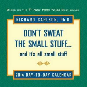 Don't Sweat the Small Stuff 2014 Box Calendar