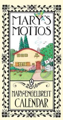 Mary's Mottos Mary Engelbreit Calendar