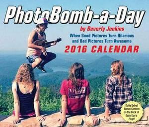2016 PhotoBomb-a-Day  Calendar