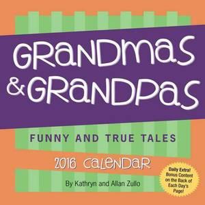 Grandmas & Grandpas Day-To-Day Calendar  : Funny and True Tales