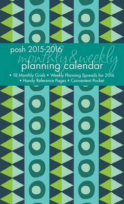 2016 Posh: Geo Tribe Monthly/Weekly Planner