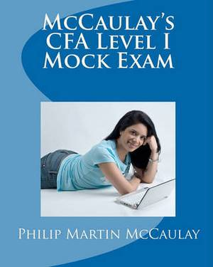 McCaulay's Cfa Level I Mock Exam