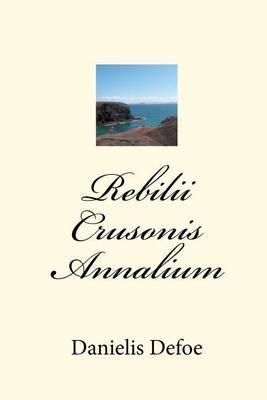 Rebilii Crusonis Annalium