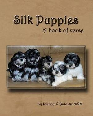 Silk Puppies: A Book of Verse