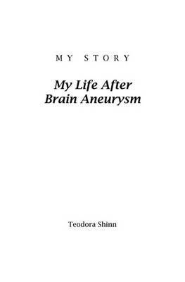 My Story: My Life After Brain Aneurysm