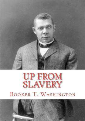 Up from Slavery: An Autobiography