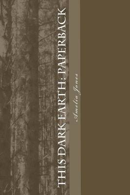 This Dark Earth: Paperback