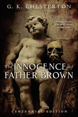 The Innocence of Father Brown: Centennial Edition