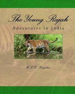 The Young Rajah: Adventures in India