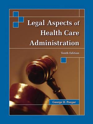 Legal Aspects of Health Care Admin 10e, 1-Color Text