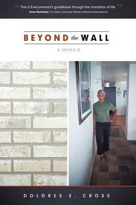 Beyond the Wall: A Memoir