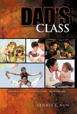 Dad's Class: Interacting / Connecting / Mentoring