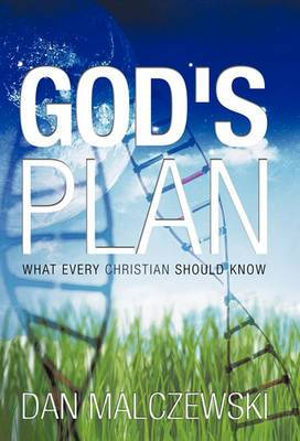 God's Plan: What Every Christian Should Know