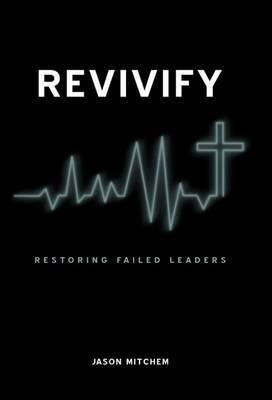 Revivify: Restoring Failed Leaders