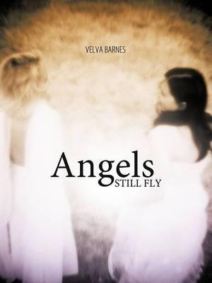 Angels Still Fly
