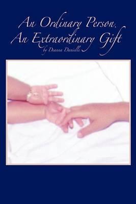 An Ordinary Person, An Extraordinary Gift