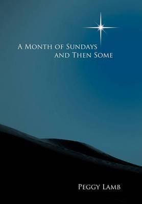 A Month of Sundays And Then Some