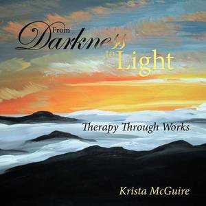 From Darkness To Light: Therapy Through Works