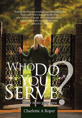 Who Do You Serve?: There is No Gray Area