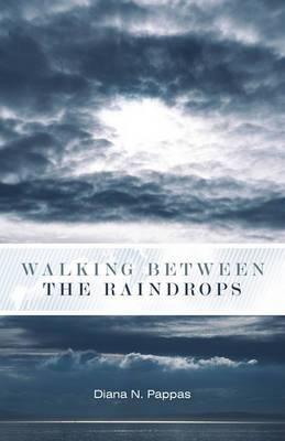 Walking Between the Raindrops