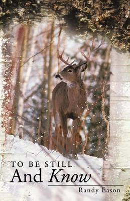 To Be Still And Know: Back Roads and Bridges Volume 3