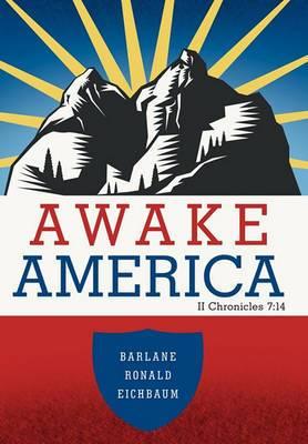 Awake America: II Chronicles 7:14
