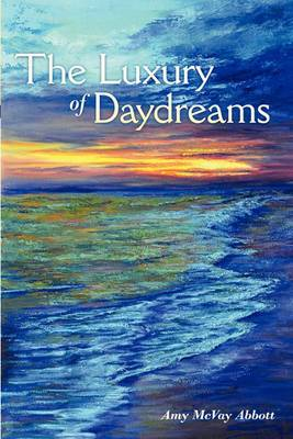 The Luxury of Daydreams