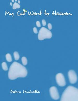My Cat Went To Heaven