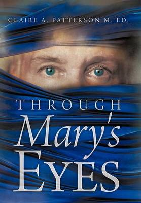 Through Mary's Eyes