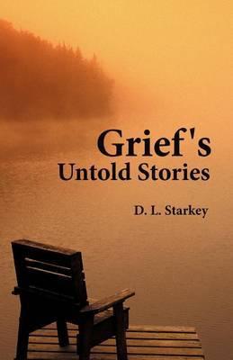 Grief's Untold Stories