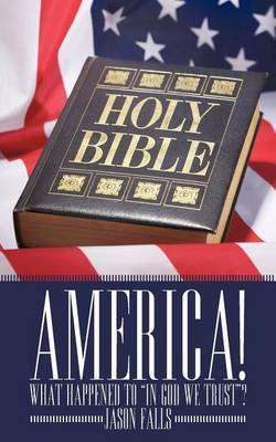 America! What Happened To  In GOD We Trust ?