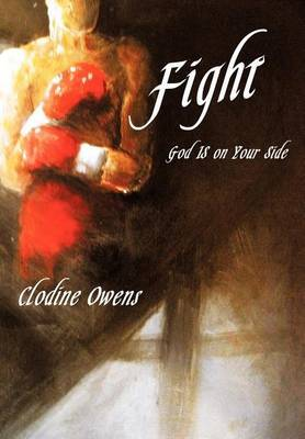 Fight: Your Way Your Truth Your Life