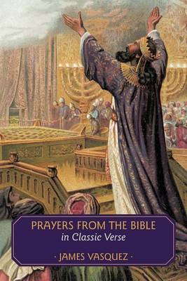 Prayers from the Bible in Classic Verse