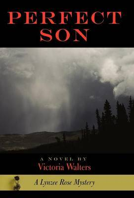 Perfect Son: A Lynzee Rose Mystery
