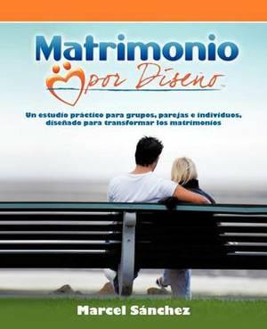 Matrimonio Por Diseno: Sonar Conectarse Construir