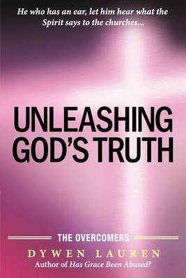 Unleashing God's Truth: The Overcomers